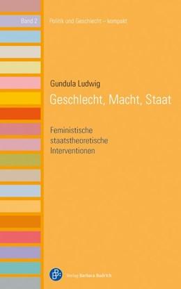 Abbildung von Ludwig | Geschlecht, Macht, Staat | 1. Auflage | 2014 | beck-shop.de
