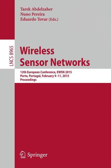 Wireless Sensor Networks | Abdelzaher / Pereira / Tovar | 2015, 2015 | Buch (Cover)