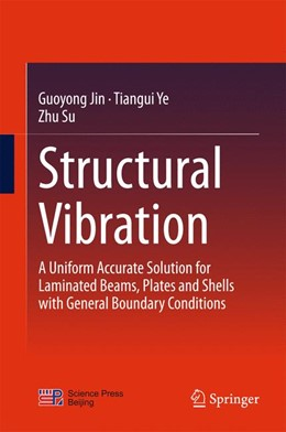 Abbildung von Jin / Ye / Su | Structural Vibration | 2015 | 2015 | A Uniform Accurate Solution fo...