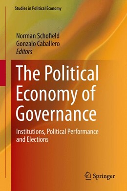 Abbildung von Schofield / Caballero | The Political Economy of Governance | 2015 | 2015 | Institutions, Political Perfor...
