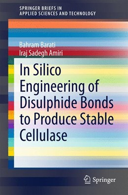 Abbildung von Sadegh Amiri / Barati | In Silico Engineering of Disulphide Bonds to Produce Stable Cellulase | 1. Auflage | 2015 | beck-shop.de