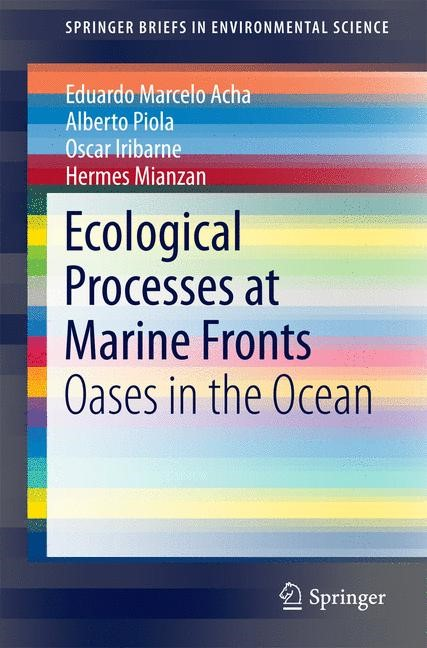 Ecological Processes at Marine Fronts | Acha / Piola / Iribarne | 2015, 2015 | Buch (Cover)