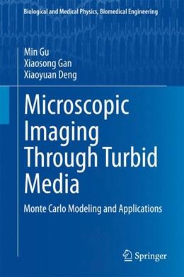 Abbildung von Gu / Gan | Microscopic Imaging Through Turbid Media | 1. Auflage | 2015 | beck-shop.de