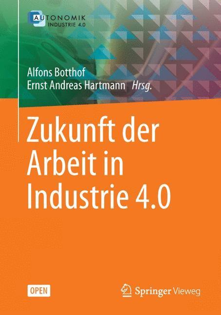 Zukunft der Arbeit in Industrie 4.0 | Botthof / Hartmann, 2014 | Buch (Cover)