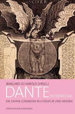 Abbildung von Scharold | Dante intermedial | 2020 | Die ,Divina Commedia'. Literat...