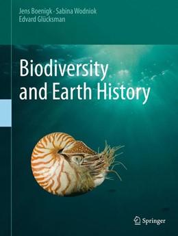 Abbildung von Boenigk / Wodniok / Glücksman | Biodiversity and Earth History | 2015 | 2015