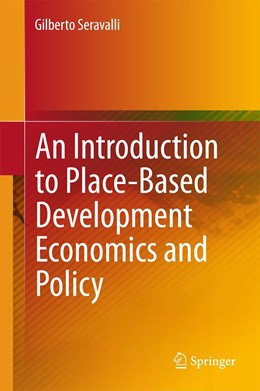 Abbildung von Seravalli | An Introduction to Place-Based Development Economics and Policy | 1. Auflage | 2015 | beck-shop.de