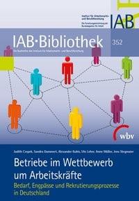 Betriebe im Wettbewerb um Arbeitskräfte | Czepek / Dummert / Kubis, 2015 | Buch (Cover)