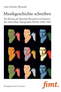 Abbildung von Wasmuth | Musikgeschichte schreiben | 1. Auflage | 2015 | 24 | beck-shop.de