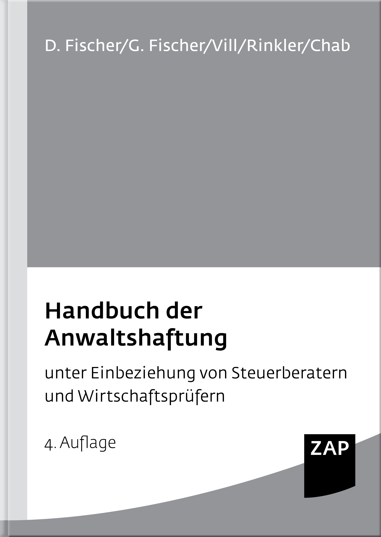 Handbuch der Anwaltshaftung | Fischer / Vill / Fischer / Rinkler / Chab | 4. Auflage, 2015 | Buch (Cover)