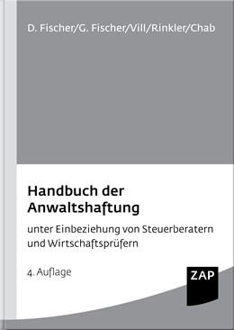 Abbildung von Fischer / Vill / Fischer / Rinkler / Chab   Handbuch der Anwaltshaftung   4. Auflage   2015   unter Einbeziehung von Steuerb...