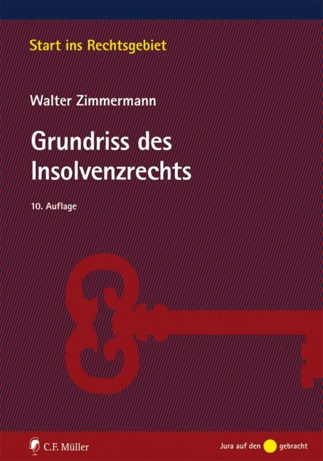 Grundriss des Insolvenzrechts | Zimmermann | 10., neu bearbeitete Auflage, 2015 | Buch (Cover)