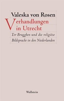 Abbildung von Rosen | Verhandlungen in Utrecht | 1. Auflage | 2015 | beck-shop.de