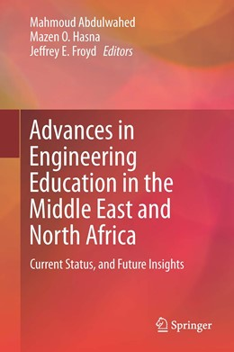 Abbildung von Abdulwahed / Hasna / Froyd | Advances in Engineering Education in the Middle East and North Africa | 1st ed. 2016 | 2015 | Current Status, and Future Ins...