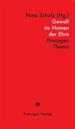 Abbildung von Gewalt im Namen der Ehre | 2. Auflage | 2015 | beck-shop.de
