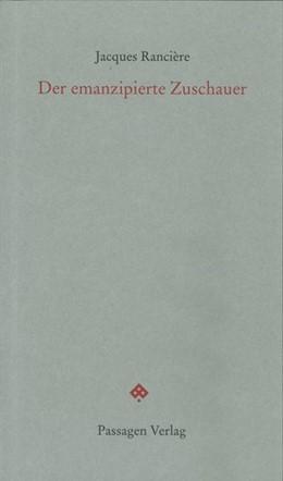 Abbildung von Rancière / Engelmann | Der emanzipierte Zuschauer | 2. Auflage | 2015 | beck-shop.de