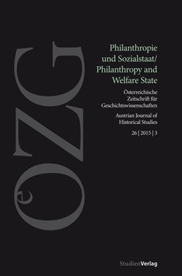 Abbildung von Matter / Ruoss / Studer | Österreichische Zeitschrift für Geschichtswissenschaften 3/2015 | 2015 | Philanthropie und Sozialstaat ... | 3/2015