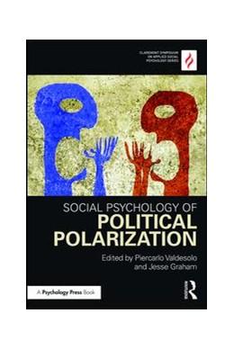 Abbildung von Valdesolo / Graham | Social Psychology of Political Polarization | 2016