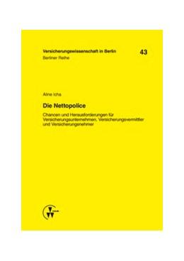 Abbildung von Armbrüster / Baumann / Gründl | Die Nettopolice | 2014 | Chancen und Herausforderungen ... | 43