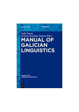 Abbildung von Sousa / González Seoane | Manual of Galician Linguistics | 2021 | 19