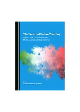 Abbildung von Ramsey-Portolano | The Future of Italian Teaching | 1. Auflage | 2015 | beck-shop.de
