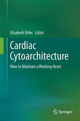 Abbildung von Ehler | Cardiac Cytoarchitecture | 1. Auflage | 2015 | beck-shop.de