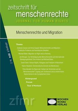 Abbildung von Cassee / Goppel | Menschenrechte und Migration | 1. Auflage | 2014 | beck-shop.de