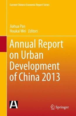 Abbildung von Pan / Wei   Annual Report on Urban Development of China 2013   1. Auflage   2015   beck-shop.de