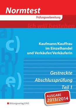 Abbildung von Kühn / Lutz | Normtest Kaufmann/Kauffrau im Einzelhandel und Verkäufer/-in | 3. Auflage | 2014 | beck-shop.de