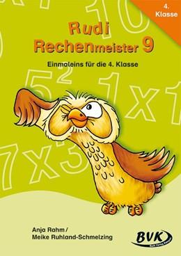 Abbildung von Rahm / Ruhland-Schmelzing   Rudi Rechenmeister 9   1. Auflage   2016   beck-shop.de