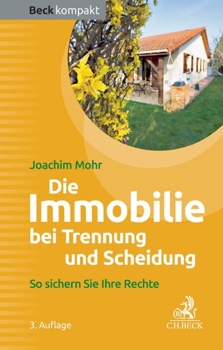 Die Immobilie bei Trennung und Scheidung | Mohr | 3. Auflage, 2015 | Buch (Cover)
