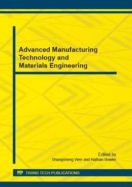 Abbildung von Wen / Bowen   Advanced Manufacturing Technology and Materials Engineering   1. Auflage   2015   Volume 703   beck-shop.de