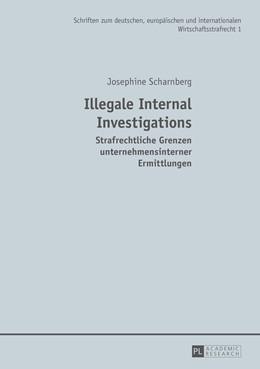 Abbildung von Scharnberg   Illegale Internal Investigations   2014   Strafrechtliche Grenzen untern...   1