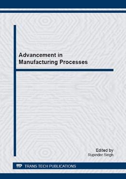 Abbildung von Singh | Advancement in Manufacturing Processes | 1. Auflage | 2015 | Volume 808 | beck-shop.de