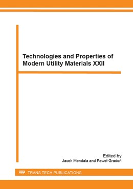 Abbildung von Mendala / Gradon | Technologies and Properties of Modern Utility Materials XXII | 2015 | Selected, peer reviewed papers... | Volume 226