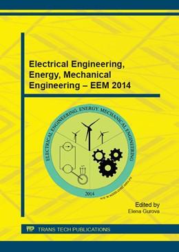Abbildung von Gurova | Electrical Engineering, Energy, Mechanical Engineering ? EEM 2014 | 1. Auflage | 2015 | Volume 698 | beck-shop.de
