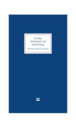 Abbildung von 65 Jahre Kommunal- und Schul-Verlag | 2014 | Kommune | Staat | Verwaltung. ...