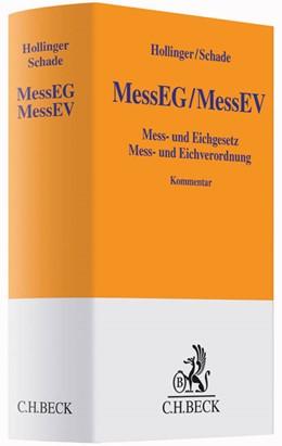Abbildung von Hollinger / Schade | Mess- und Eichgesetz, Mess- und Eichverordnung: MessEG/MessEV | 2015