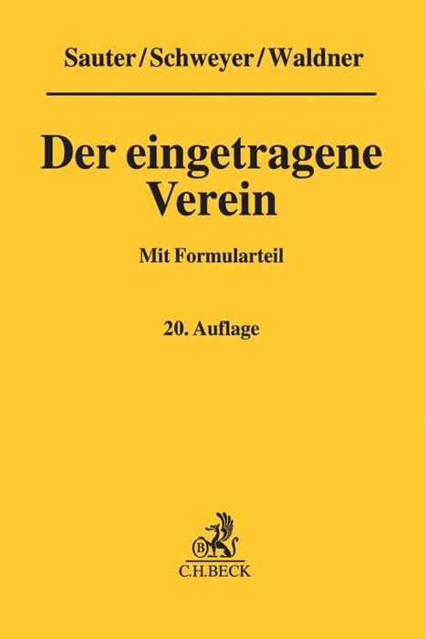 Der eingetragene Verein | Sauter / Schweyer / Waldner | 20., neu bearbeitete Auflage, 2016 | Buch (Cover)