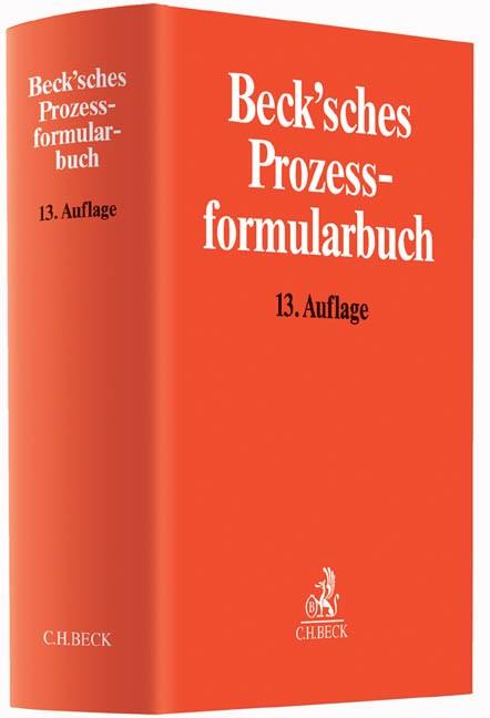 Beck'sches Prozessformularbuch | 13., neu bearbeitete und erweiterte Auflage, 2015 | Buch (Cover)