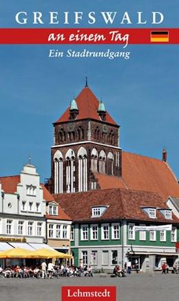 Abbildung von Böttger   Greifswald an einem Tag   1. Auflage   2015   Ein Stadtrundgang
