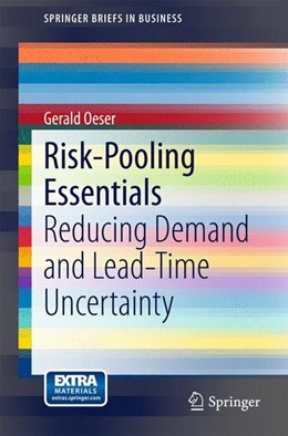 Abbildung von Oeser | Risk-Pooling Essentials | 2015 | 2015 | Reducing Demand and Lead Time ...