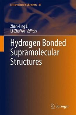 Abbildung von Li / Wu | Hydrogen Bonded Supramolecular Structures | 2015 | 2015
