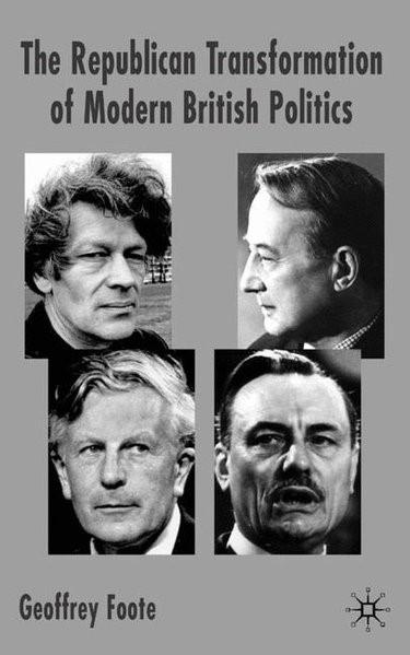 Abbildung von Foote | Republican Transformation of Modern British Politics | 2005