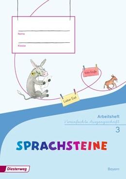 Abbildung von SPRACHSTEINE Sprachbuch 3. Arbeitsheft. Vereinfachte Ausgangsschrift VA. Bayern | 1. Auflage | 2015 | beck-shop.de