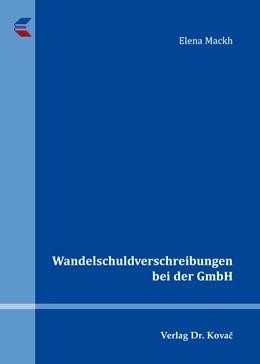 Abbildung von Mackh   Wandelschuldverschreibungen bei der GmbH   1. Auflage   2015   170   beck-shop.de