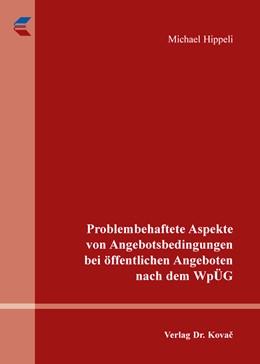 Abbildung von Hippeli | Problembehaftete Aspekte von Angebotsbedingungen bei öffentlichen Angeboten nach dem WpÜG | 1. Auflage | 2015 | 3 | beck-shop.de