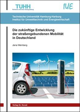 Abbildung von Weinberg | Die zukünftige Entwicklung der straßengebundenen Mobilität in Deutschland | 2015 | 21