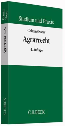 Abbildung von Grimm / Norer | Agrarrecht | 4. Auflage | 2015