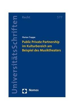 Abbildung von Trappe | Public Private Partnership im Kulturbereich am Beispiel des Musiktheaters | 2008